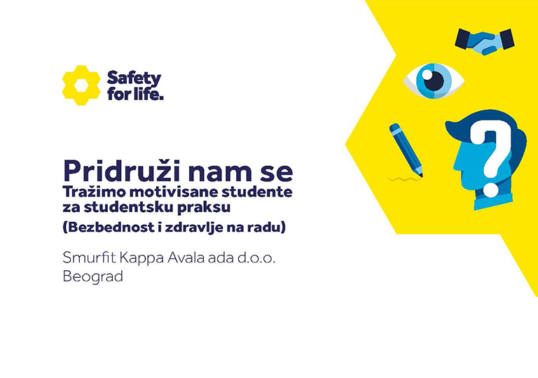 Pridruži nam se. Tražimo motivisane studente za studentsku praksu (Bezbednost i zdravlje na radu) Smurfit Kappa Avala ada d.o.o. Beograd